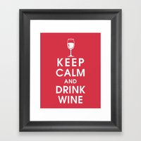 Keep Calm and Drink Wine Framed Art Print