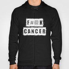 F@#K Cancer Hoody