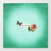Just For Today No.1 Canvas Print