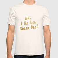 Am I the New Queen Bee? Mens Fitted Tee Natural SMALL