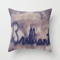 Brilliant  Throw Pillow
