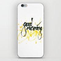 Good morning sunshine iPhone & iPod Skin