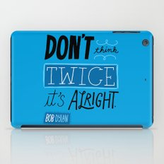 It's Alright. iPad Case