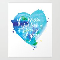 If I know what love is... Art Print