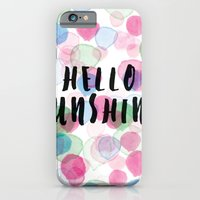 Hello Sunshine iPhone 6 Slim Case