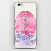 Females are Strong as Hell iPhone & iPod Skin