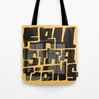 Frustrations Tote Bag