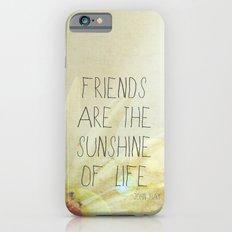 Sunshine & Friendship Slim Case iPhone 6s