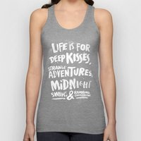 Life is for deep kisses... Unisex Tank Top