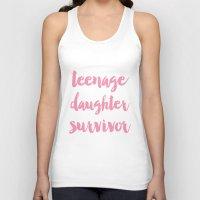 Teenage Daughter Survivor Mothers Day  Unisex Tank Top