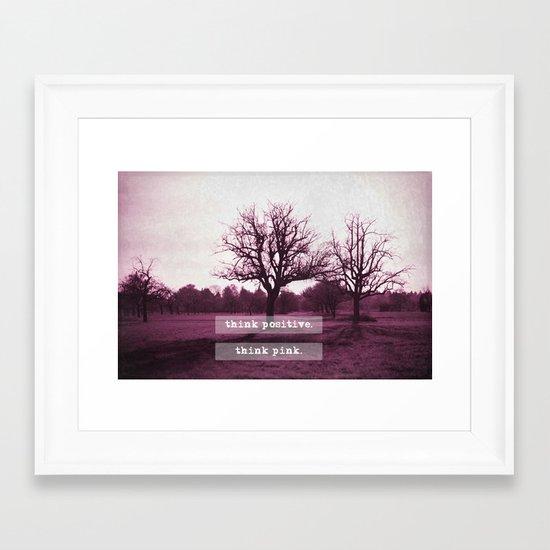 think positive. Framed Art Print