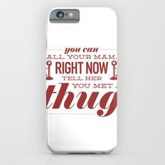 CALL YA MAMA iPhone 6 Slim Case
