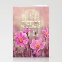 Only as High I as a reach I will grow Stationery Cards