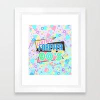 Living Forever In The 90s Framed Art Print
