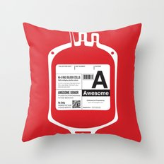 My Blood Type is A, for Awesome! Throw Pillow