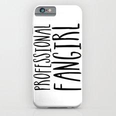 Professional Fangirl iPhone 6 Slim Case