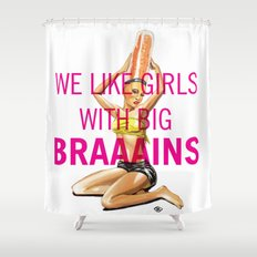Pin up Girl — We like BIG Br… Shower Curtain