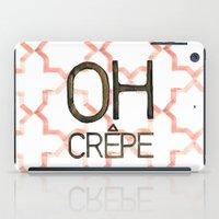 Oh Crepe iPad Case