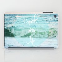 Crash Into Me iPad Case