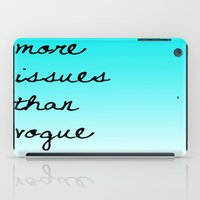 More Issues Than Vogue iPad Case