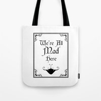 Alice In Wonderland We're All Mad Here 2 Tote Bag