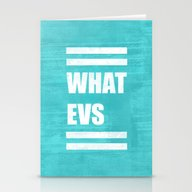 Whatevs (Teal) Stationery Cards