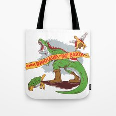 When Dinosaurs Ruled The… Tote Bag