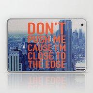 Don't Push Me Laptop & iPad Skin