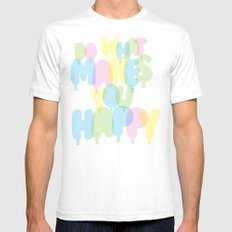 Do What Makes You Happy SMALL Mens Fitted Tee White