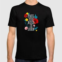 Paul You Need Is John Mens Fitted Tee Black SMALL