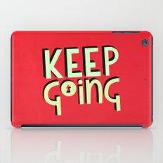 Keep Going iPad Case
