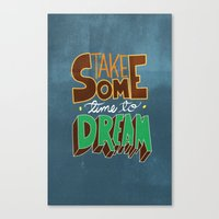 take some time to dream Canvas Print