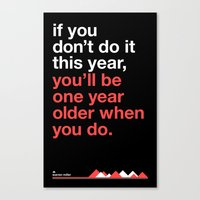 Warren Miller - you'll be one year older when you do Canvas Print