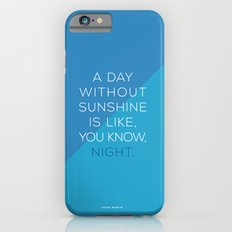 A Day Without Sunshine. Slim Case iPhone 6s