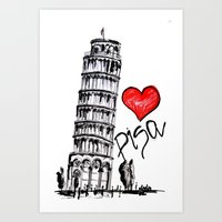 I love Pisa  Art Print