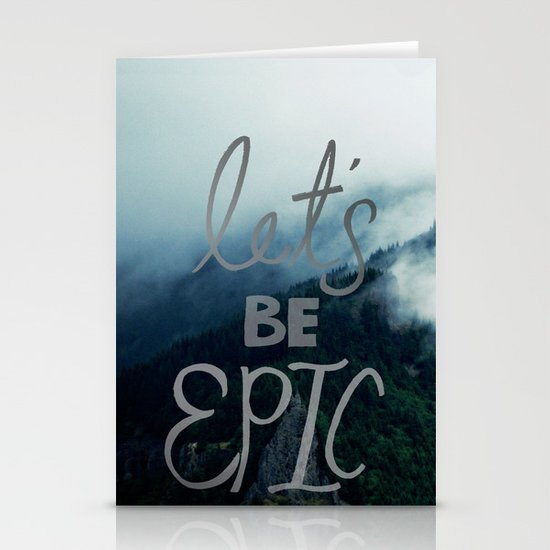 Let's Be Epic Stationery Card