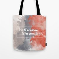 Tis the season to be cozy! Tote Bag