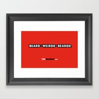 BEARD + WEIRDO = BEARDO. Framed Art Print
