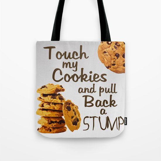 """No Touchy"" - Cookie, Cookies, Ombre, Grey, Shades of Grey, Duhlicious Tote Bag"