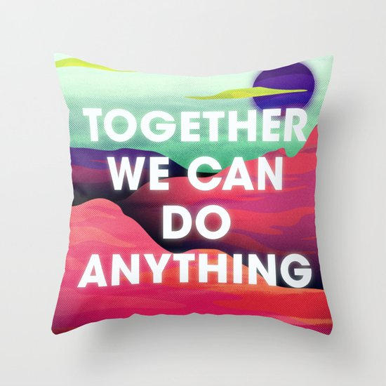 Together We Can Do Anything Throw Pillow