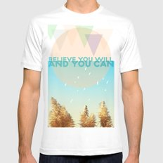 BELIEVE YOU WILL AND YOU CAN Mens Fitted Tee White SMALL