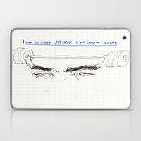 Strong Eyebrows Laptop & iPad Skin