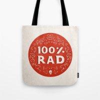 100% Rad Tote Bag