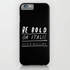 NEVER iPhone 6 Slim Case