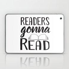Readers Gonna Read Laptop & iPad Skin