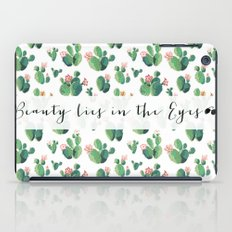 Beauty Lies In The Eyes - many cactus iPad Case
