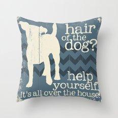 Hair of the Dog Throw Pillow