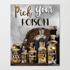 Pick Your Poison Canvas Print
