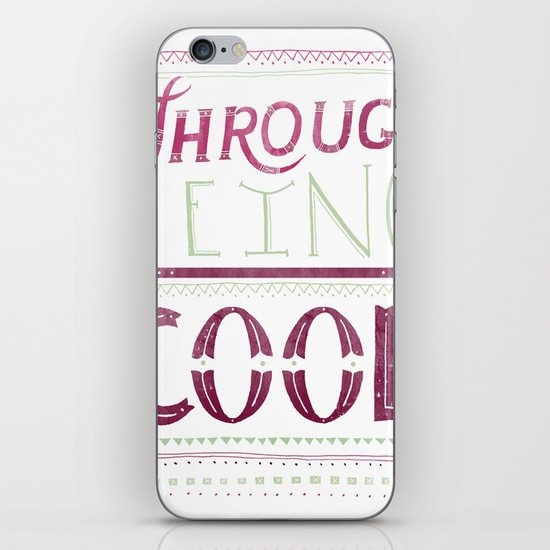 THROUGH BEING COOL v. 3 iPhone & iPod Skin