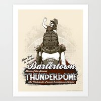 Visit Bartertown! Art Print